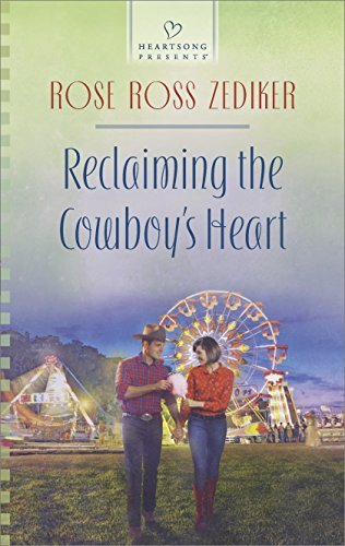 Reclaiming the Cowboy's Heart by Rose Ross Zediker