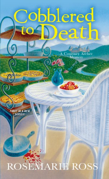 Cobblered to Death ~ A Courntey Archer Mystery by Rosemarie Ross